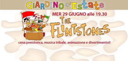 Giardino d'Estate 2011: ARRIVANO I FLINTONES !!