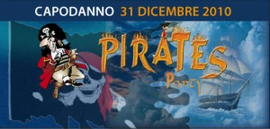 Capodanno 2010: PIRATES PARTY !!